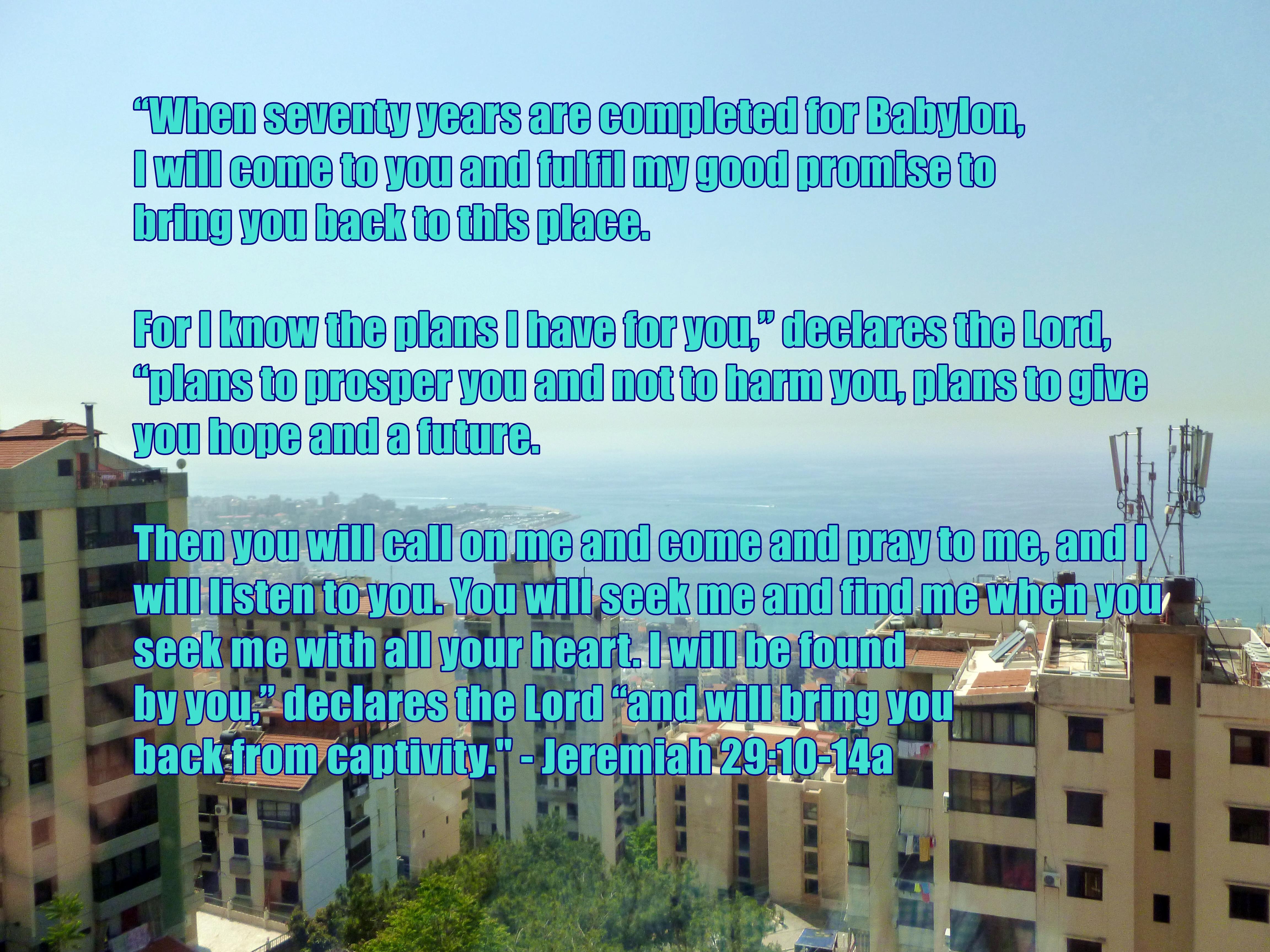 Jeremiah 29 10-14a.JPG